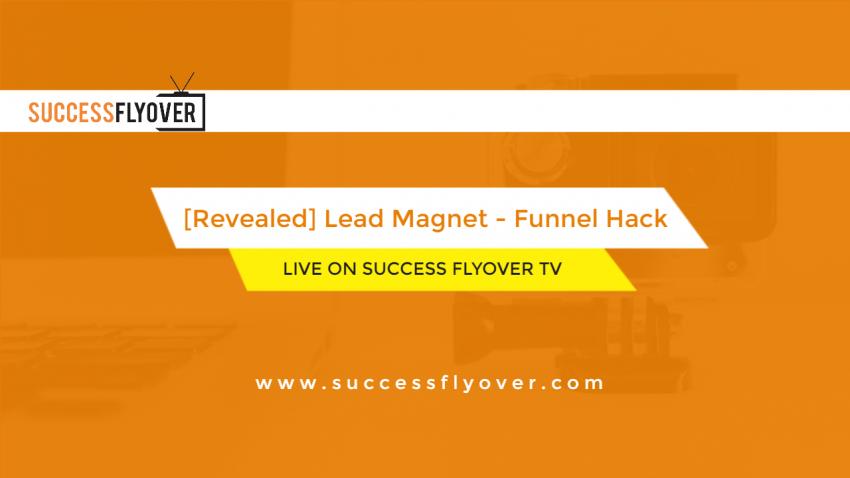 [Revealed] Lead Magnet – Funnel Hack